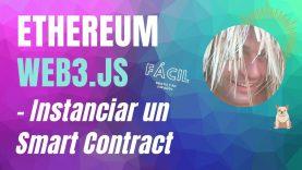 Web3 – Instanciar un contrato – Contract